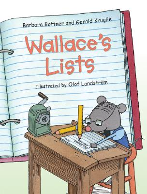 Wallace's Lists By Bottner, Barbara/ Kruglik, Gerald/ Landstrom, Olof (ILT)